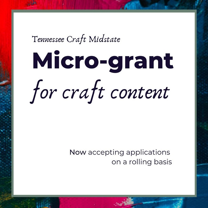 Tennessee Craft Midstate Micro-Grants for Craft Content